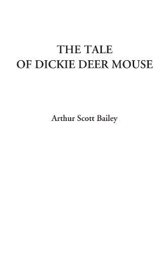 9781428049284: The Tale of Dickie Deer Mouse