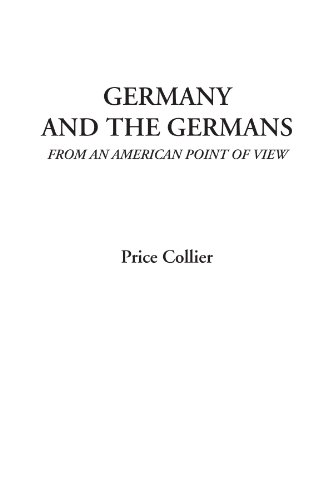 9781428051294: Germany and the Germans (From an American Point of View)
