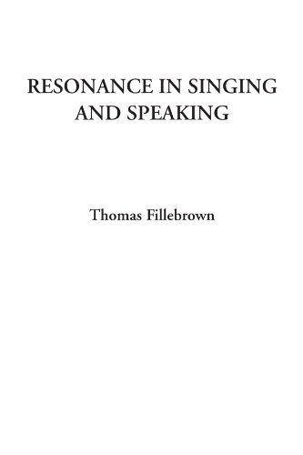 9781428051881: Resonance in Singing and Speaking