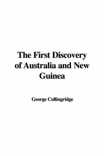 9781428070073: The First Discovery of Australia and New Guinea