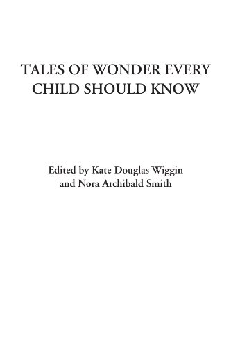 9781428073814: Tales of Wonder Every Child Should Know
