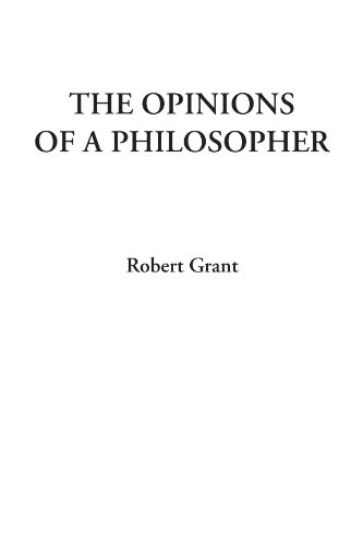 9781428074057: The Opinions of a Philosopher