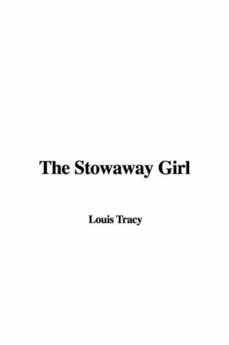 9781428074347: The Stowaway Girl