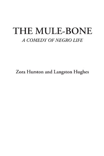 9781428074514: The Mule-Bone (A Comedy of Negro Life)