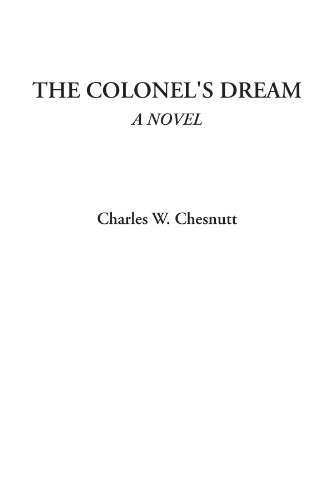 9781428075931: The Colonel's Dream (A Novel)