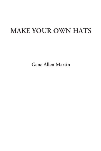 9781428075979: Make Your Own Hats