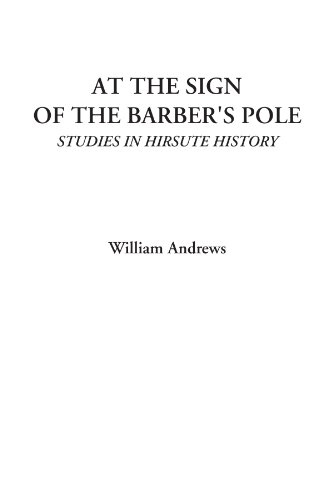 9781428077904: At the Sign of the Barber's Pole (Studies in Hirsute History)