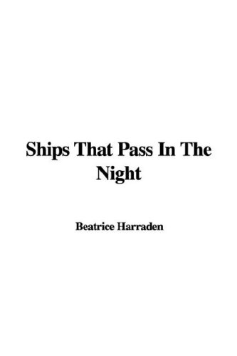 9781428086234: Ships That Pass In The Night