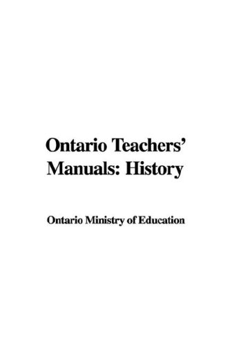 9781428088085: Ontario Teachers' Manuals: History