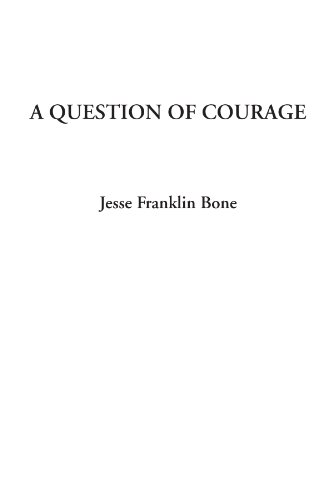 9781428095755: A Question of Courage