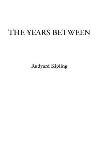 The Years Between: Rudyard Kipling