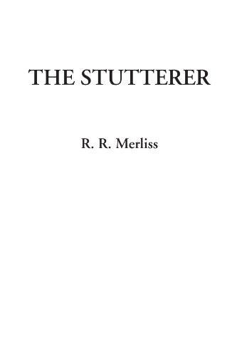 9781428097087: The Stutterer