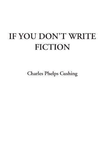 9781428097520: If You Don't Write Fiction