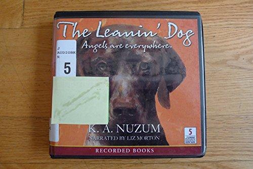 9781428104488: The leanin' dog