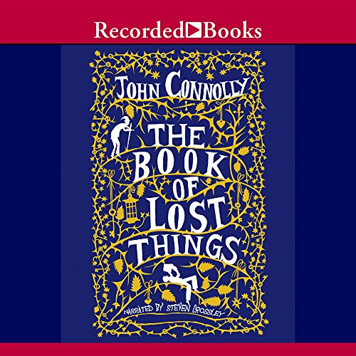 The Book of Lost Things (Compact Disc): John Connolly