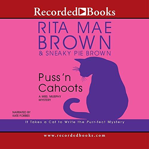 Puss N Cahoots (Mrs. Murphy Mysteries (Audio)): Rita Mae Brown