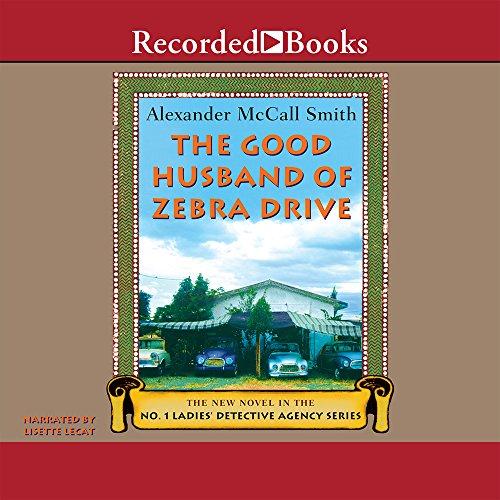 Good Husband on Zebra Drive: Alexander McCall Smith