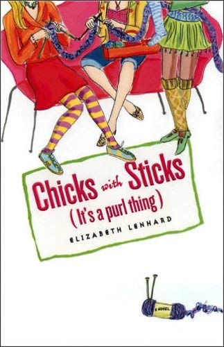 It's a Purl Thing: Chicks with Sticks (Unabridged): Elizabeth Lenhard