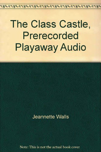 9781428141193: The Class Castle, Prerecorded Playaway Audio