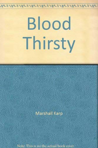 9781428148079: Blood Thirsty