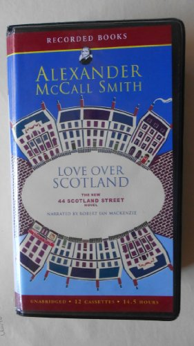 Love Over Scotland (1428155333) by Alexander McCall Smith