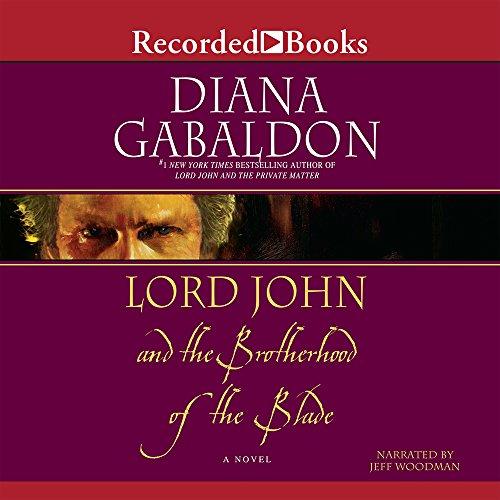 9781428156791: Lord John & the Brotherhood of the Blade (Lord John Grey Novels)