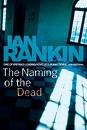 9781428158764: The Naming of the Dead (Inspector Rebus Mystery Series, Book 16)