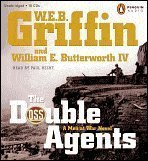 The Double Agents: W.E.B. Griffin