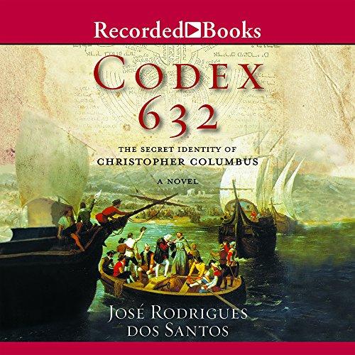 9781428165113: Codex 632: A Novel About the Secret Identity