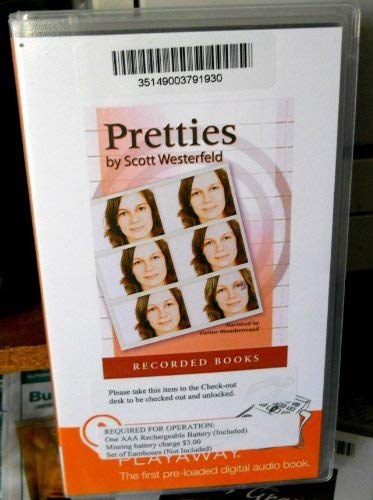 9781428165571: Pretties (The Uglies Series, Book 2) [Unabridged] by Scott Westerfeld (Author), Carine Montbertrand & (Narrator) Prerecorded Playaway Audio (The Uglies Series, Book 2)