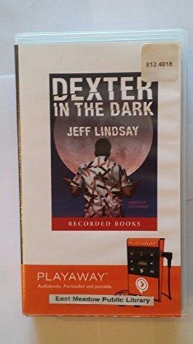 9781428170643: Dexter in the Dark