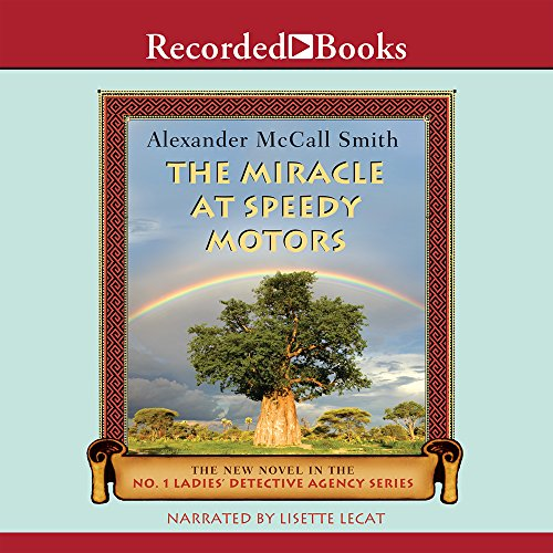 The Miracle at Speedy Motors: Smith, Alexander McCall