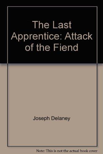 9781428188013: The Last Apprentice: Attack of the Fiend