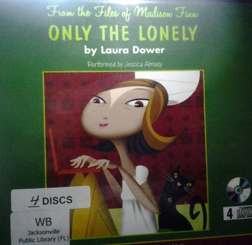 9781428189461: Only the Lonely (From the Files of Madison Finn)