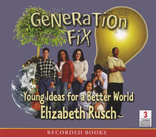9781428192225: Generation Fix: Young Ideas for a Better World