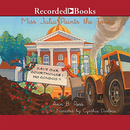 Miss Julia Paints the Town (Compact Disc): Ann B. Ross