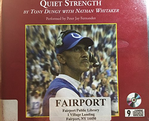 tony dungy quiet strength book report Quiet strength: the principles, practices, & priorities of a winning life author: tony dungy a book report michael fors bus 625/626 • dr david bess.