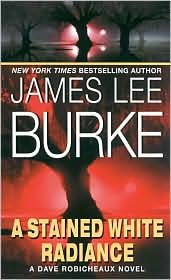 9781428198371: A Stained White Radiance (AUDIOBOOK) (CD) (The Dave Robicheaux series, Book 5)