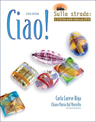 Ciao! Video Update (World Languages): Carla Larese Riga; Chiara Maria Dal Martello