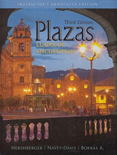 Plazas: Instructor's Annotated Edition-3rd Ed: lugar de encuentros
