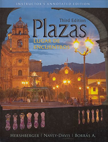 Plazas, Lugar De Encuentros, Third Edition: Instructor's Annotated Edition With Two Text Audio...