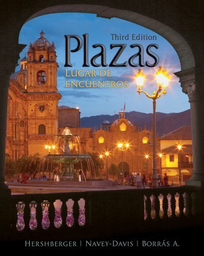 Instructor's Resource Manual: Plazas Lugar De Encuentros: Hershberger; Navey-Davis; Borras