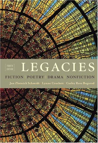 9781428206298: Legacies: Fiction, Poetry, Drama, Nonfiction