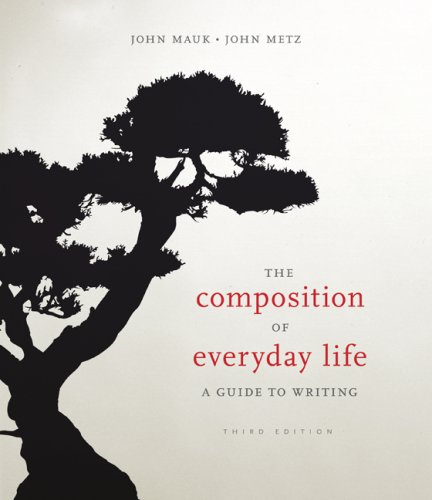 9781428211575: The Composition of Everyday Life: A Guide to Writing