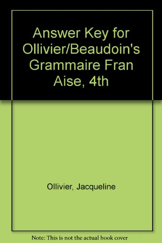 9781428229617: Answer Key for Ollivier/Beaudoin's Grammaire Française, 4th