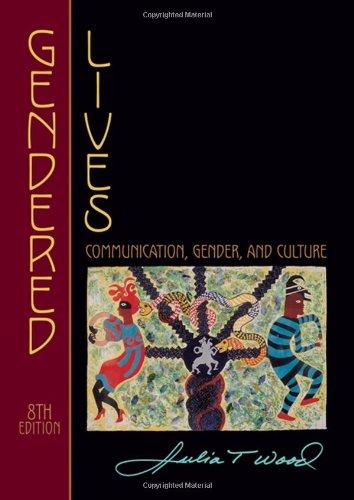 9781428229952: Gendered Lives: Communication, Gender, and Culture