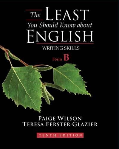 9781428230798: The Least You Should Know About English: Writing Skills, Form B, 10th Edition