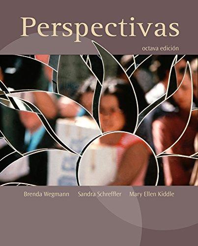 Perspectivas (Book Only): Kiddle, Mary Ellen, Schreffler, Sandra, Wegmann, Brenda