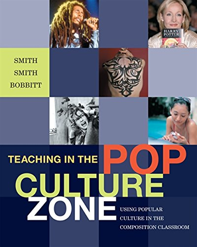 9781428231016: Teaching in the Pop Culture Zone: Using Popular Culture in the Composition Classroom