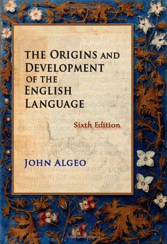 The Origins and Development of the English: John Algeo